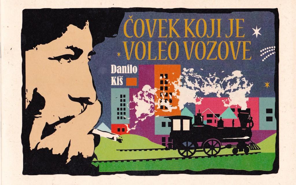 "Naslovna stranica kataloga izložbe ""Danilo Kiš-čovek koji je voleo vozove"""